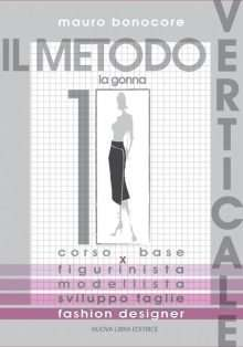 IL METODO VERTICALE - Vol. 1 - La Gonna