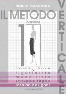 IL METODO VERTICALE - Vol. 1 - La Gonna