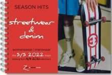Season Hits Streetwear & Denim Womenswear - Menswear SS 2022