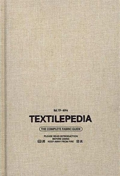 Textilepedia The complete fabric guide