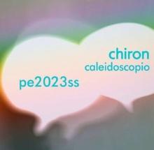 Chiron Caleidoscopio SS 2023